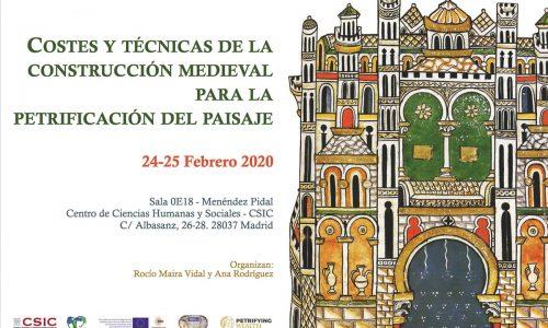"""Resumen Congreso """"Costes y técnicas de la construcción medieval para la petrificación del paisaje"""""""