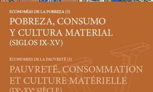 Pobreza, consumo y cultura material (siglos IX-XV)