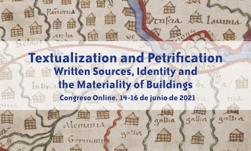 Textualization and Petrification.  Written Sources, Identity and the Materiality of Buildings