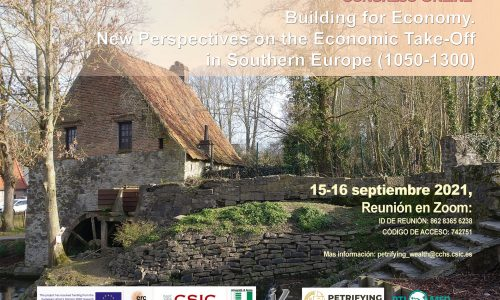 Building for Economy. New Perspectives on the Economic Take-Off in Southern Europe (1050-1300)